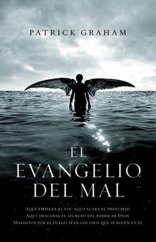 El Evangelio del Mal (Patrick Graham, 2007)